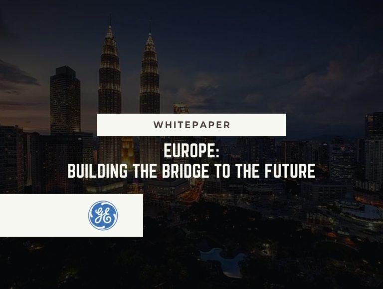 Europe: Building the Bridge to the Future
